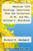 cover of American Folk Painting: Selections from the Collection of Mr. and Mrs. William E. Wiltshire III