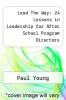 cover of Lead The Way: 24 Lessons in Leadership for After School Program Directors