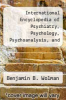 cover of International Encyclopedia of Psychiatry, Psychology, Psychoanalysis, and Neurology