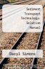 cover of Sediment Transport Technology: Solution Manual