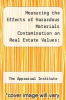 cover of Measuring the Effects of Hazardous Materials Contamination on Real Estate Values: Techniques and Applications