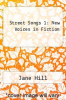 cover of Street Songs 1 : New Voices in Fiction