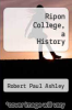 cover of Ripon College, a History