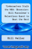 cover of Timberwolves Stalk the NBA: Obsession: Bill Musselman`s Relentless Quest to Beat the Best
