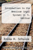 cover of Introduction to the American Legal System: U. S. Edition (3rd edition)