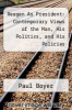 cover of Reagan As President: Contemporary Views of the Man, His Politics, and His Policies