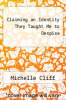 cover of Claiming an Identity They Taught Me to Despise