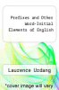 cover of Prefixes and Other Word-Initial Elements of English (2nd edition)