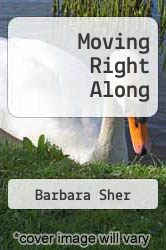 Moving Right Along by Barbara Sher - ISBN 9780930681036