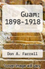 cover of Guam: 1898-1918 (2nd edition)