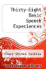 cover of Thirty-Eight Basic Speech Experiences (8th edition)