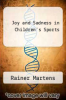 cover of Joy and Sadness in Children`s Sports