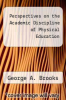 cover of Perspectives on the Academic Discipline of Physical Education