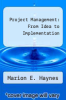 cover of Project Management: From Idea to Implementation (1st edition)