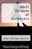 cover of Adult Children of Alcoholics
