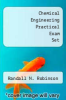cover of Chemical Engineering Practical Exam Set (2nd edition)