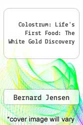 Cover of Colostrum: Life