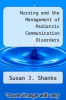 cover of Nursing and the Management of Pediatric Communication Disorders