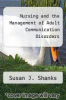 cover of Nursing and the Management of Adult Communication Disorders