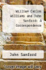 cover of William Carlos Williams and John Sanford: A Correspondence