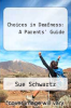 cover of Choices in Deafness: A Parents` Guide