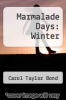 cover of Marmalade Days: Winter