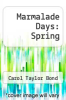 cover of Marmalade Days: Spring