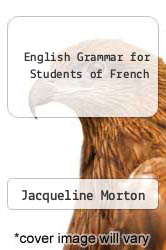 Cover of English Grammar for Students of French EDITIONDESC (ISBN 978-0934034005)
