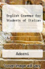 English Grammar for Students of Italian by Adorni - ISBN 9780934034043