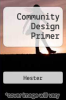 cover of Community Design Primer