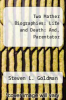 cover of Two Mather Biographies : Life and Death: And, Parentator