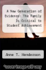 cover of A New Generation of Evidence: The Family Is Critical to Student Achievement