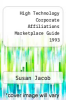 cover of High Technology Corporate Affiliations Marketplace Guide 1993