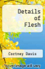 cover of Details of Flesh