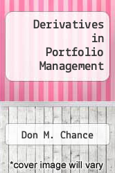 Derivatives in Portfolio Management by Don M. Chance - ISBN 9780935015225