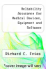 cover of Reliability Assurance for Medical Devices, Equipment and Software
