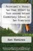 cover of Principal`s Story: Two-Year Effort to Turn around Edison Elementary School in San Francisco
