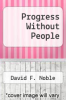 cover of Progress Without People