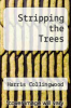 cover of Stripping the Trees