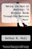 "cover of Making the Most of Medicare: ""A Personal Guide Through the Medicare Maze"""