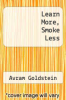 cover of Learn More, Smoke Less