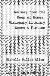 Cover of Journey from the Keep of Bones: Visionary Literary Women