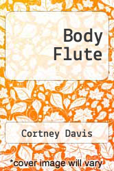 Cover of Body Flute EDITIONDESC (ISBN 978-0938566663)