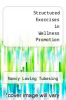 cover of Structured Exercises in Wellness Promotion
