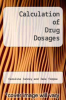 cover of Calculation of Drug Dosages (4th edition)