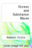 cover of Stress and Substance Abuse