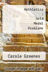 Cover of Mathletics : Gold Medal Problems 89 (ISBN 978-0939765317)