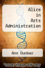 cover of Alice in Arts Administration