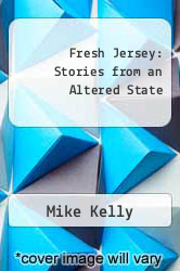 Cover of Fresh Jersey: Stories from an Altered State EDITIONDESC (ISBN 978-0940159594)