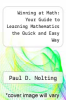 cover of Winning at Math: Your Guide to Learning Mathematics the Quick and Easy Way
